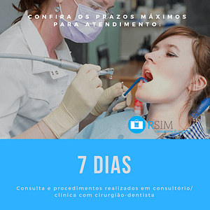 Prazo para atendimento - dentista